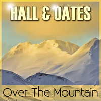 Hall & Oates - Over the Mountain