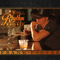Frank Foster - Rhythm and Whiskey