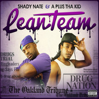 Shady Nate - Lean Team (Explicit)
