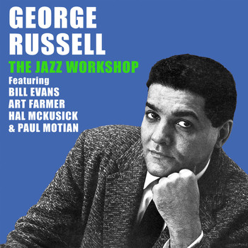 George Russell - The Jazz Workshop (Bonus Track Version)