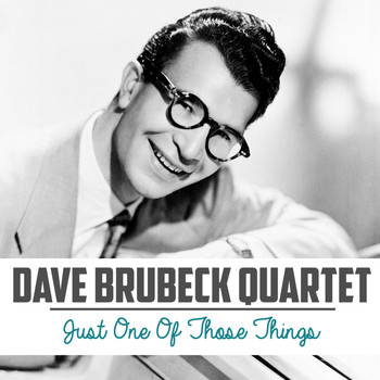 Dave Brubeck Quartet - Just One of Those Things