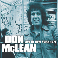 Don McLean - Live in New York 1971