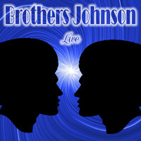Brothers Johnson - Brothers Johnson Live