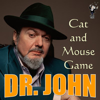 Dr. John - Cat and Mouse Game
