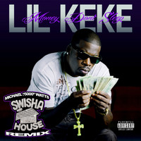 Lil Keke - Money Don't Sleep (Swishahouse Chopped up Remix) (Explicit)
