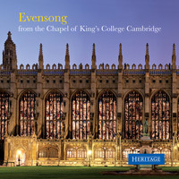 King's College Choir Cambridge - Evensong from the Chapel of King's College Cambridge