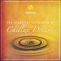 Tarena - The Essential Collection of Chillax Dreams