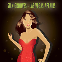 Silk Grooves - Las Vegas Affairs