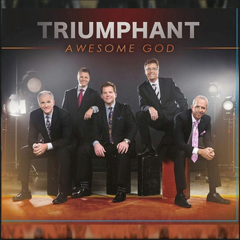 Triumphant Quartet - Awesome God