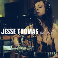 Jesse Thomas - Live At Infrasonic