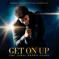 James Brown - Get On Up - The James Brown Story (Original Motion Picture Soundtrack)
