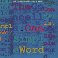 The Connells - One Simple Word