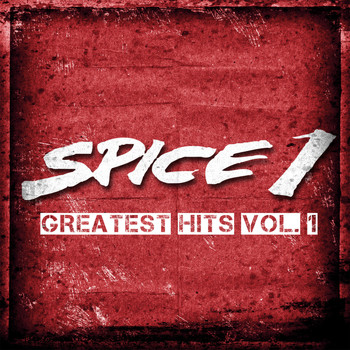 SPICE 1 - Greatest Hits vol. 1
