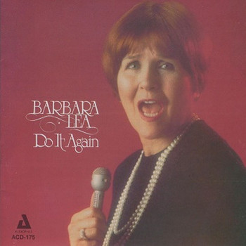 Barbara Lea - Do It Again