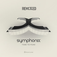 Symphonix - Time To Punk Remixed