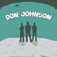 Don Johnson - Question All Three