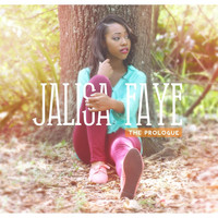 Jalisa Faye - The Prologue EP