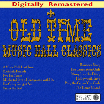 Various Artists - Old Time Music Hall Classics