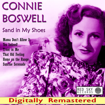 Connie Boswell - Sand in My Shoes (Digitally Remastered)