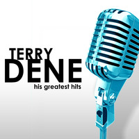 Terry Dene - His Greatest Hits