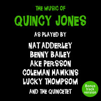 Quincy Jones - The Music of Quincy Jones (Bonus Track Version)
