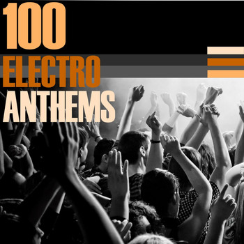 Various Artists - 100 Electro Anthems