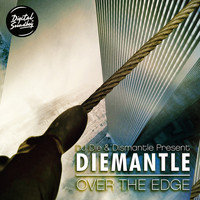 Diemantle - Over the Edge