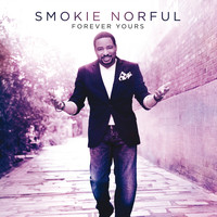 Smokie Norful - Forever Yours