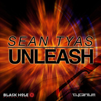 SEAN TYAS - Unleash