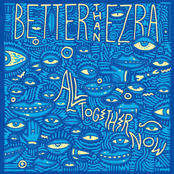 Better Than Ezra - Gonna Get Better