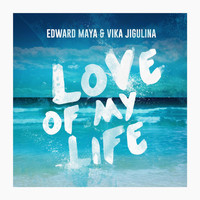 Edward Maya - Love of My Life