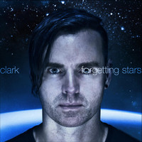 Clark - Forgetting Stars