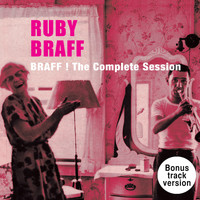 Ruby Braff - Braff!: The Complete Session + Bonus Tracks