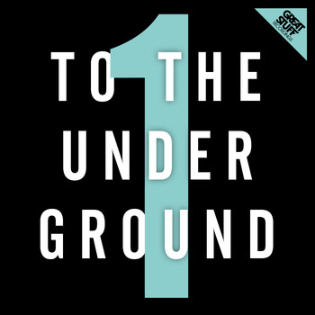 Various Artists - To the Underground, Vol. 1