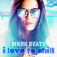 Bikini Beats - I Love to Chill