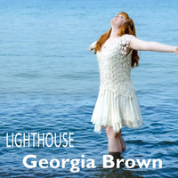 Georgia Brown - Lighthouse