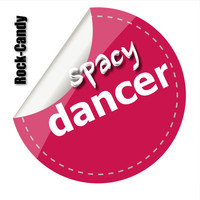 Rock-Candy - Spacy Dancer