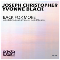 Joseph Christopher & Yvonne Black - Back for More (Explicit)
