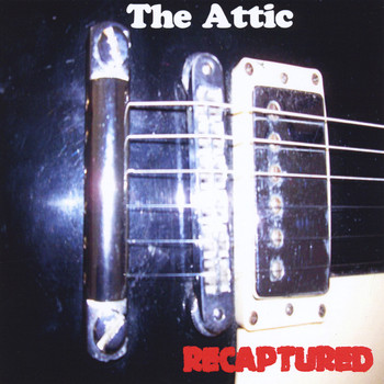 The Attic - Recaptured