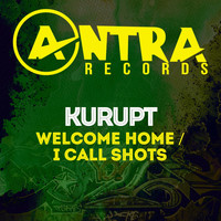 Kurupt - Welcome Home / I Call Shots (Explicit)