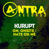 Kurupt - On, Onsite / Hate on Me (Explicit)
