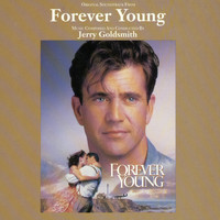 Jerry Goldsmith - Forever Young - Original Motion Picture Soundtrack