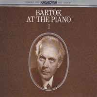 Béla Bartók - Bartok: Bartok at the Piano