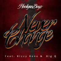 Bizzy Bone - Never Change (feat. Bizzy Bone & Big Q)
