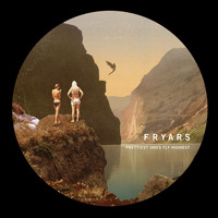 frYars - Prettiest Ones Fly Highest