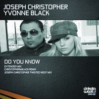 Joseph Christopher & Yvonne Black - Do You Know