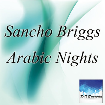 Sancho Briggs - Arabic Nights