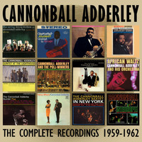 Cannonball Adderley - The Complete Recordings: 1959-1962