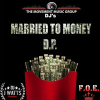D.P. - Married to Money