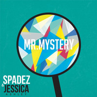 Spadez - Mr. Mystery (feat. Jessica Ashley)